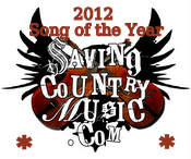 2012 Saving Country Music Song of the Year Nominees