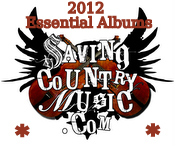 Saving Country Music's 25 Essential Albums for 2012