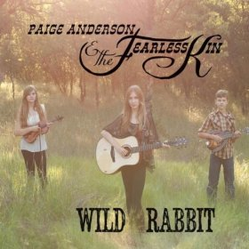 "Paige Anderson & The Fearless Kin's ""Wild Rabbit"""