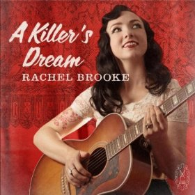 "Album Review – Rachel Brooke's ""A Killer's Dream"""