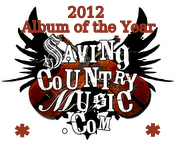 2012 Saving Country Music Album of the Year Nominees
