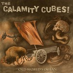 the-calamity-cubes-old-worlds-ocean