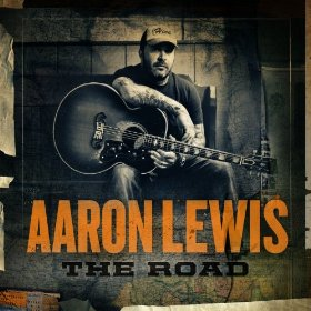 "Album Review – Aaron Lewis Of Staind ""The Road"""
