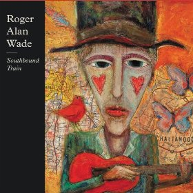 "Roger Alan Wade Takes A Ride On A ""Southbound Train"""
