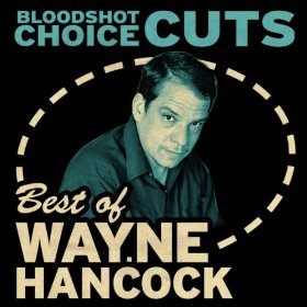 wayne-hancock-choice-cuts-best-of