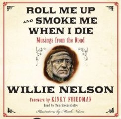 willie-nelson-roll-me-up-and-smoke-me-when-i-die