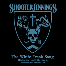 "Song Review – Shooter Jennings' ""The White Trash Song"""