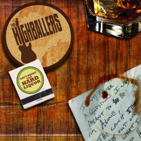 "The Highballers – ""Soft Music and Hard Liquor"""