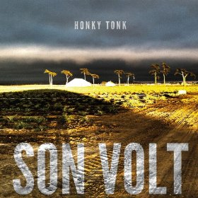 "Album Review – Son Volt's ""Honky Tonk"""