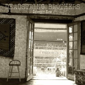 "Album Review – Deadstring Brothers ""Cannery Row"""