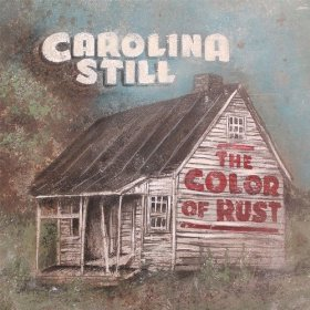 "Album Review – Carolina Still's ""The Color of Rust"""