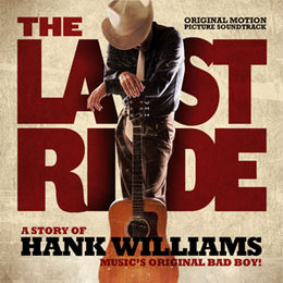 "Movie Review – ""The Last Ride, A Story of Hank Williams"""