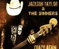 jackson-taylor-sinners-crazy-again