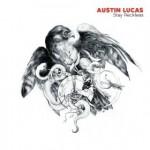 austin-lucas-stay-reckless