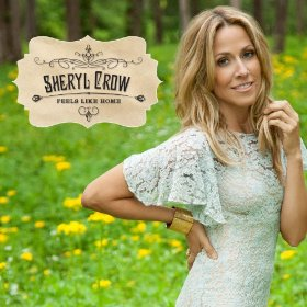 sheryl-crow-feels-like-home