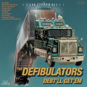 "Review – The Defibulators ""Debt'll Get 'Em"""