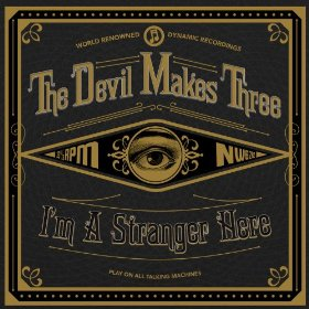 the-devil-makes-three-Im-a-stranger-here