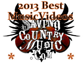 Saving Country Music's Best Music Videos of 2013