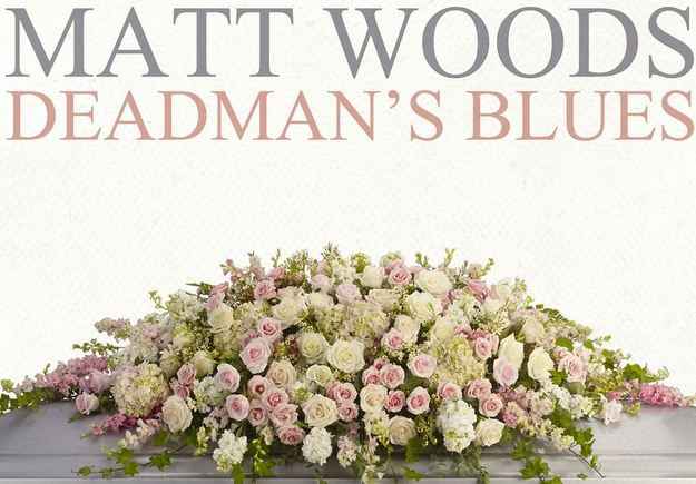 matt-woods-deadmans-blues