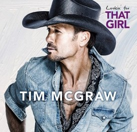 tim-mcgraw-lookin-for-that-girl