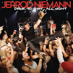 Drink-to-That-All-Night-Jerrod-Niemann