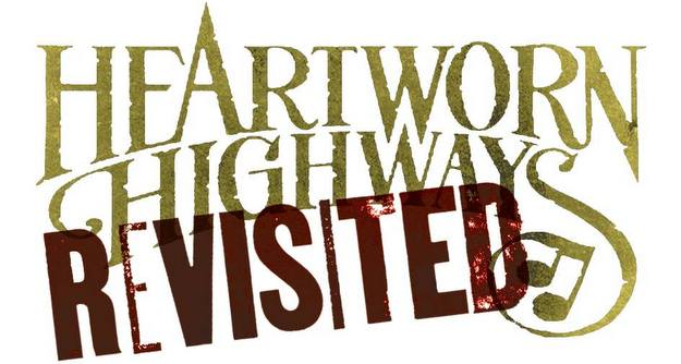 Heartworn Highways Revisited to be Released In Summer