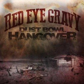 """High Marks for Red Eye Gravy's """"Dust Bowl Hangover"""""""
