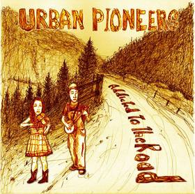 "Old Time Country w/ the Urban Pioneers' ""Addicted to the Road"""