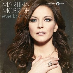 "Martina McBride Does What She Wants with ""Everlasting"""
