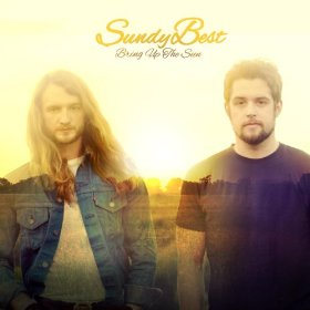 "Sundy Best Blows Up with ""Bring Up The Sun"""
