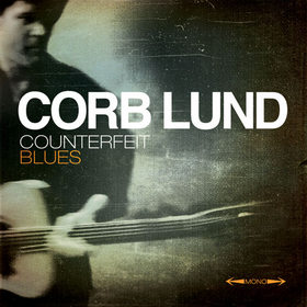 "Corb Lund's Sun Studio ""Counterfeit Blues"" CD/DVD Coming"