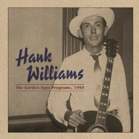 "Review – Hank Williams in ""The Garden Spot Programs"""