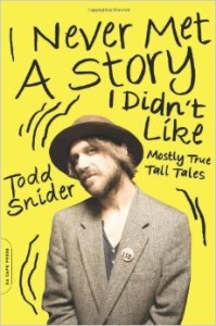 todd-snider-i-never-met-a-story-i-didnt-like