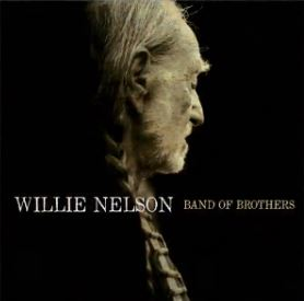"Willie Nelson Hits #1 with New ""Band of Brothers"" Album"