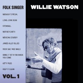 willie-watson-folk-singer-vol-1