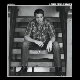 "John Fullbright Sets a High Bar with New ""Songs"" Album"