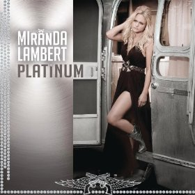 "Album Review – Miranda Lambert's ""Platinum"""