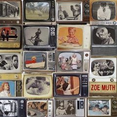 zoe-muth-world-of-strangers