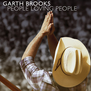 garth-brooks-people-loving-people