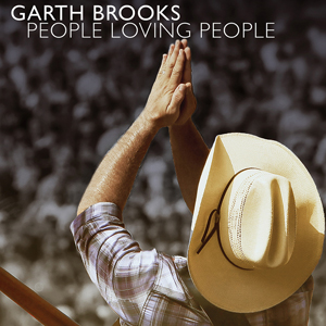 "Song Review – Garth Brooks' ""People Loving People"""