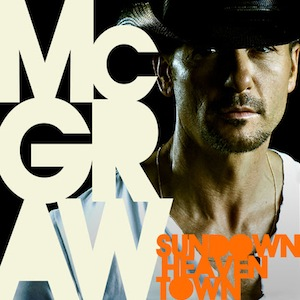 "Album Review – Tim McGraw's ""Sundown Heaven Town"""