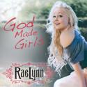 raelynn-god-made-girls