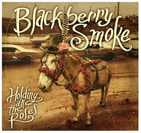 "Review – Blackberry Smoke's ""Holding All The Roses"""