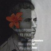 bradford-lee-folk-somewhere-far-away