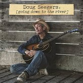 doug-seegers-going-down-to-the-river