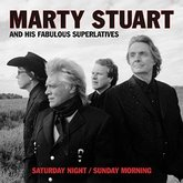 marty-stuart-saturday-night-sunday-morning