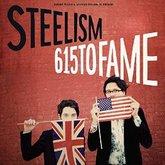 steelism-615-to-fame