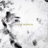 wade-bowen-self-titled