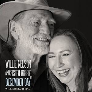"Review – Willie Nelson & Sister Bobbie's ""December Day"""