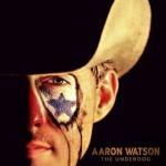 aaron-watson-the-underdog
